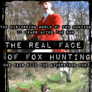 The Real Face Of Fox Hunting - Poster Three (Non-Graphic)_square